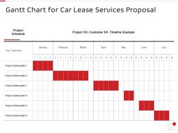 Gantt Chart For Car Lease Services Proposal Ppt Powerpoint Presentation Layouts