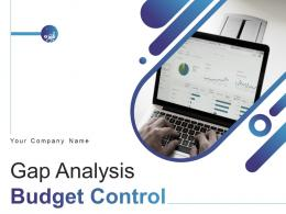 Gap Analysis Budget Control Powerpoint Presentation Slides