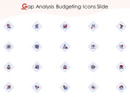 Gap Analysis Budgeting Icons Slide Ppt Powerpoint Presentation Show Graphic Images