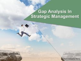Gap Analysis In Strategic Management Powerpoint Presentation Slides