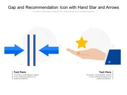 Gap And Recommendation Icon With Hand Star And Arrows