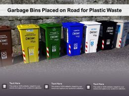 Garbage Bins Placed On Road For Plastic Waste