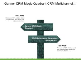 Gartner Crm Magic Quadrant Crm Multichannel Campaign Management Cpb