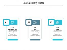 Gas Electricity Prices Ppt Powerpoint Presentation Infographic Template Infographic Template Cpb