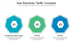Gas Electricity Tariffs Compare Ppt Powerpoint Presentation Slides Background Image Cpb