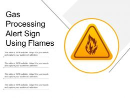 Gas Processing Alert Sign Using Flames