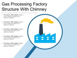 Gas Processing Factory Structure With Chimney