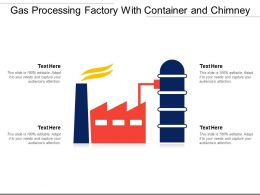 Gas Processing Factory With Container And Chimney