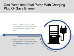 Gas Pump Icon Fuel Pump With Charging Plug Or Save Energy