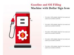 Gasoline And Oil Filling Machine With Dollar Sign Icon