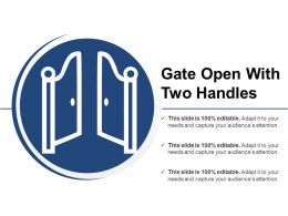 Gate Open With Two Handles