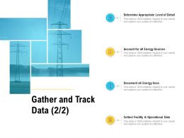 Gather And Track Data Operational Data Ppt Powerpoint Presentation Summary Show