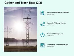 Gather And Track Data Ppt Powerpoint Presentation File Design Ideas