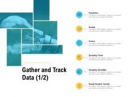 Gather And Track Data Sampling Frame Ppt Powerpoint Presentation Summary Slide Portrait