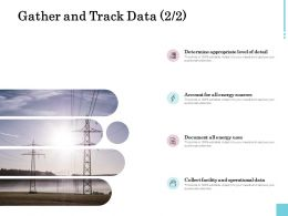 Gather And Track Data Sources Ppt Powerpoint Presentation Inspiration