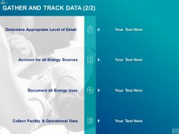Gather And Track Data Sources Ppt Powerpoint Presentation Layout Ideas