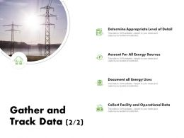 Gather And Track Data Sources Ppt Powerpoint Presentation Model