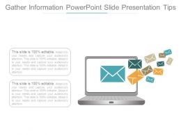 Gather Information Powerpoint Slide Presentation Tips