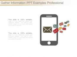 Gather Information Ppt Examples Professional