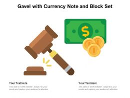 Gavel With Currency Note And Block Set