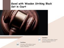 Gavel With Wooden Striking Block Set In Court
