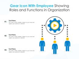 Gear Icon With Employee Showing Roles And Functions In Organization