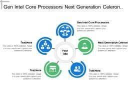 Gen Intel Core Processors Next Generation Celeron Core Processors