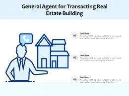 General Agent For Transacting Real Estate Building