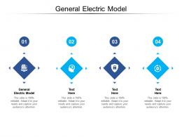 General Electric Model Ppt Powerpoint Presentation Icon Background Cpb
