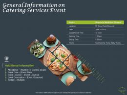 General Information On Catering Services Event Ppt Powerpoint Presentation Icon Design Templates