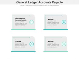 General Ledger Accounts Payable Ppt Powerpoint Presentation Pictures Aids Cpb