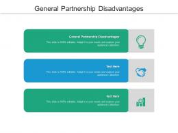 General Partnership Disadvantages Ppt Powerpoint Presentation Icon File Formats Cpb