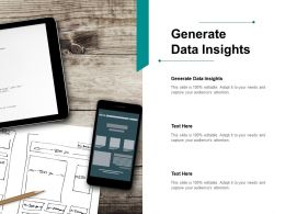 Generate Data Insights Ppt Powerpoint Presentation Portfolio Template Cpb