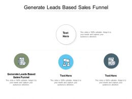 Generate Leads Based Sales Funnel Ppt Powerpoint Presentation Infographic Template Background Images Cpb