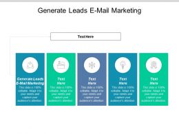 Generate Leads E Mail Marketing Ppt Powerpoint Presentation Ideas File Formats Cpb