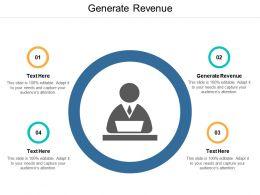 Generate Revenue Ppt Powerpoint Presentation Ideas Graphics Cpb