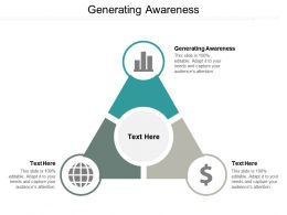 Generating Awareness Ppt Powerpoint Presentation Pictures Brochure Cpb