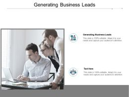 Generating Business Leads Ppt Powerpoint Presentation Icon Files Cpb