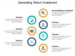 Generating Return Investment Ppt Powerpoint Presentation Ideas Guide Cpb