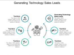 Generating Technology Sales Leads Ppt Powerpoint Presentation Layouts Samples Cpb