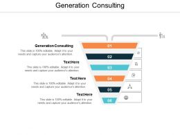 Generation Consulting Ppt Powerpoint Presentation Show Themes Cpb