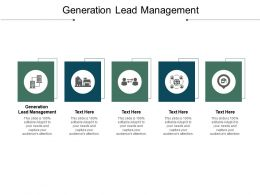 Generation Lead Management Ppt Powerpoint Presentation Styles Slide Cpb