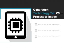 Generation Technology Tab With Processor Image