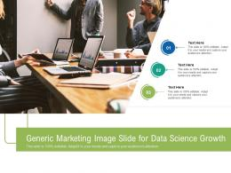 Generic Marketing Image Slide For Data Science Growth Infographic Template