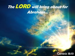 Genesis 18 19 The LORD Will Bring About Powerpoint Church Sermon