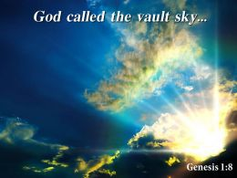 Genesis 1 8 God Called The Vault Sky Powerpoint Church Sermon