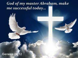 Genesis 24 12 Then He Prayed LORD God PowerPoint Church Sermon