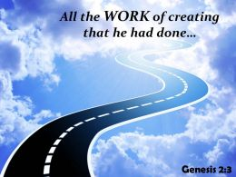 Genesis 2 3 The work of creating PowerPoint Church Sermon