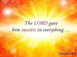 Genesis 39 3 The LORD Gave Him Success Powerpoint Church Sermon