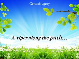 Genesis 49 17 A Viper Along The Path Powerpoint Church Sermon